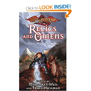 Relics and Omens (Dragonlance Tales of the Fifth Age, Vol. 1) by Margaret Weis and Tracy Hickman
