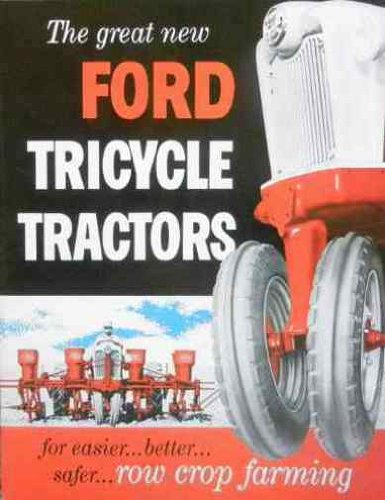 Historic 1954-1962 Ford Tricycle Tractor Sales Brochure Models 700 & 900 Series - 740,741,771 & 941, 950, 951, 960, 961, 971, 981