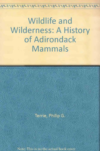 Wildlife and Wilderness: A History of Adirondack Mammals