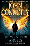 John Connolly The Wrath of Angels: The Eleventh Charlie Parker Thriller