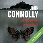 Les âmes perdues de Dutch Island | John Connolly