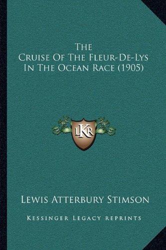 The Cruise Of The Fleur-De-Lys In The Ocean Race (1905) PDF