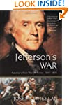Jefferson's War: America's First War...