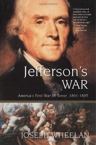 Barbary Coast war - Jefferson's War by Joseph Wheelan