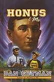 Honus & Me (Baseball Card Adventures (Pb))