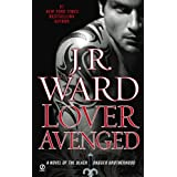 Lover Avenged: A Novel of the Black Dagger Brotherhood ~ J.R. Ward