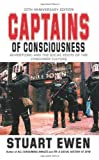 img - for Captains Of Consciousness Advertising And The Social Roots Of The Consumer Culture book / textbook / text book