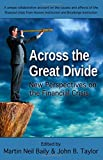 img - for Across the Great Divide: New Perspectives on the Financial Crisis book / textbook / text book