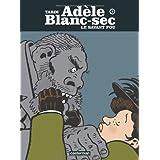 Ad�le Blanc-Sec, Tome 3 : Le savant foupar Jacques Tardi