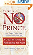 There is No Prince and Other Truths Your Mother Never Told You