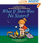 What If There Were No Sisters?: A Gif...