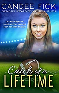 Catch Of A Lifetime by Candee Fick ebook deal