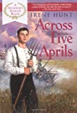 Across Five Aprils (Prentice Hall Literature Library)