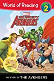 Mighty Avengers: Story of The Mighty Avengers (Level 2), The (World of Reading)
