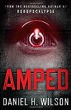 Amped (1471102025) by Daniel H. Wilson