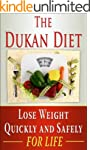 Dukan Diet: Lose Weight Quickly and S...