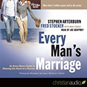 Every Man's Marriage: An Every Man's Guide to Winning the Heart of a Woman | [Stephen Arterburn, Fred Stoeker, Mike Yorkey]