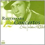 Rautavaara: Die 12 Konzerte