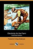 img - for Electricity for the Farm (Illustrated Edition) (Dodo Press) book / textbook / text book