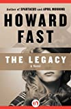 img - for The Legacy (Lavette Family Saga) book / textbook / text book