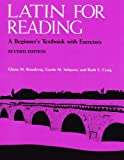 Latin for Reading: A Beginner's Textbook with Exercises (0472080644) by Knudsvig, Glenn M.