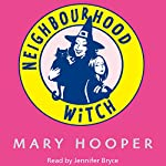 Neighbourhood Witch | Mary Hooper