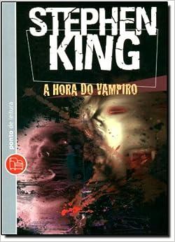 Hora do Vampiro - Edicao de Bolso (Em Portugues do Brasil) (Portuguese