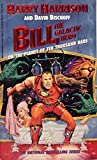 Bill, the Galactic Hero, Vol. 6: On the Planet of Ten Thousand Bars
