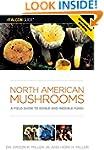 North American Mushrooms: A Field Gui...