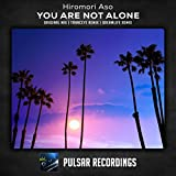 You Are Not Alone (TrancEye Remix)