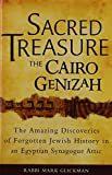 img - for Sacred TreasureThe Cairo Genizah: The Amazing Discoveries of Forgotten Jewish History in an Egyptian Synagogue Attic book / textbook / text book