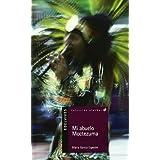 Mi abuelo Moctezuma (Alandar) (Spanish Edition)