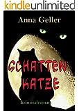 Schattenkatze (Ein Fall für Chris Sprenger und Karin Berndorf 4)