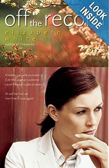 Off the Record  - Elizabeth White
