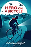 Hero on a Bicycle [Hardcover]