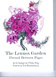 img - for The Lennox Garden: Pressed Between Pages book / textbook / text book