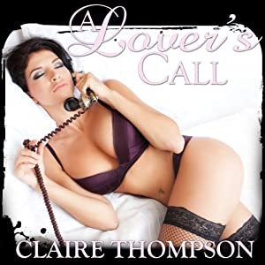 A Lover's Call | [Claire Thompson]