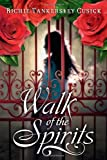 Walk of the Spirits (0142410500) by Cusick, Richie Tankersley