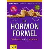 """Die Hormonformel: Wie Frauen wirklich abnehmen (GU Einzeltitel Gesunde Ern�hrung)von """"Detlef Pape"""""""