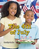 The 4th of July (All About Holidays)