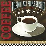 Coffee Addiction - Cory Steffen 2015 Wall Calendar