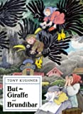 But the Giraffe & Brundibar (1559364114) by Kushner, Tony