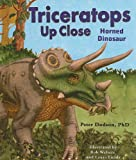 Triceratops Up Close: Horned Dinosaur (Zoom in on Dinosaurs!) (076603335X) by Dodson, Peter