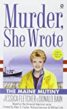 Murder, She Wrote: The Maine Mutiny (0451214684) by Fletcher, Jessica