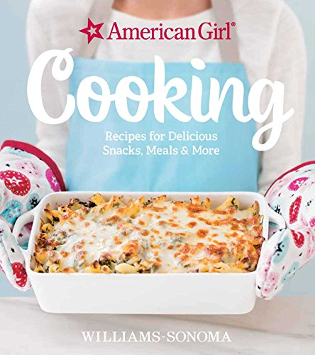 American Girl Cooking: Recipes for Delicious Snacks, Meals & More (Kids Cooking And Baking compare prices)