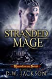 Stranded Mage (Reawakening Saga Book 5)