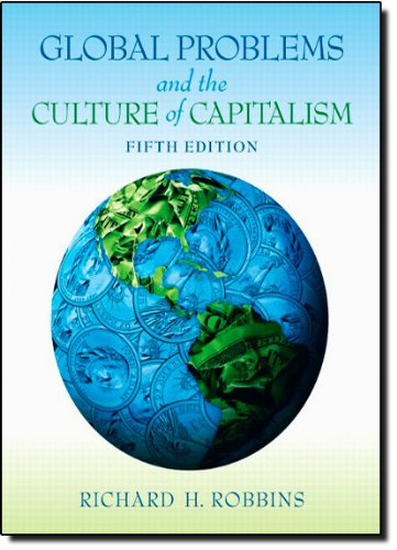 Global Problems and the Culture of Capitalism (5th Edition)
