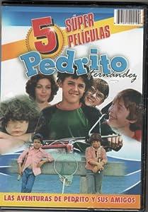 """Amazon.com: 5 SUPER PELICULAS DE """"PEDRITO FERNANDEZ"""" LOS"""