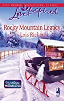 Rocky Mountain Legacy: Weddings from Woodward, Book 1 (Love Inspired #475)