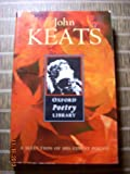 Selected Poetry (Oxford Poetry Library) (0192822918) by Keats, John